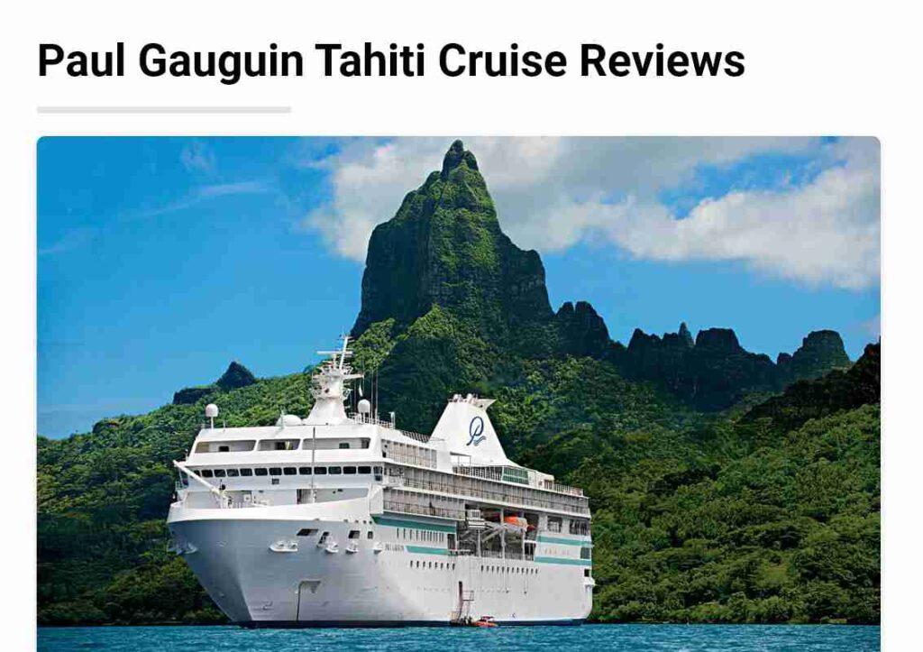 Paul Gauguin Tahiti Cruise Reviews