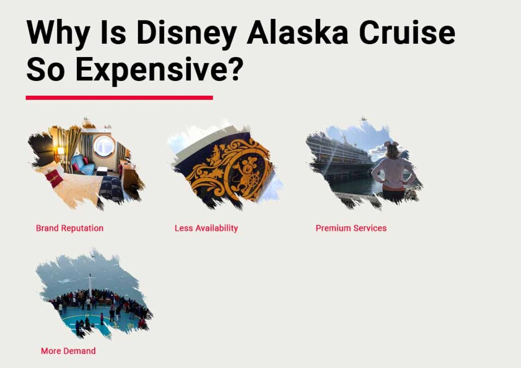 Why- is Disney Alaska Cruise So Expensive